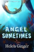 ANGEL SOMETIMES 275